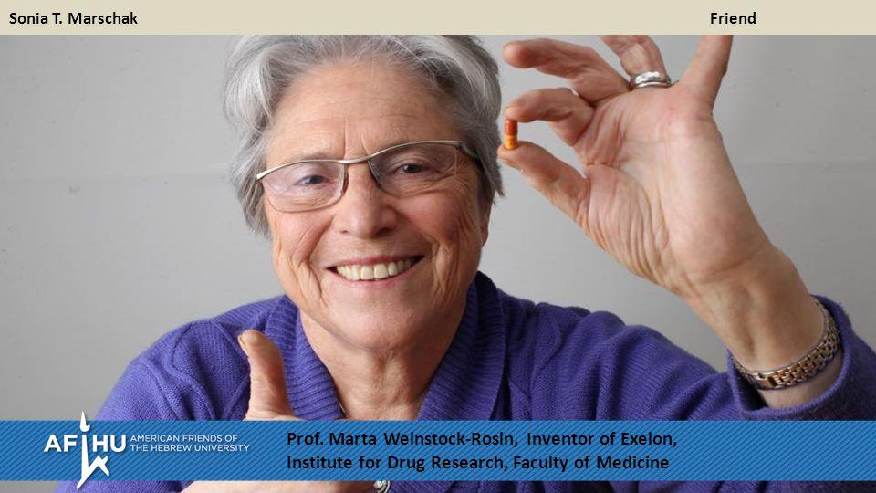 Sonia T. Marschak Friend Prof.