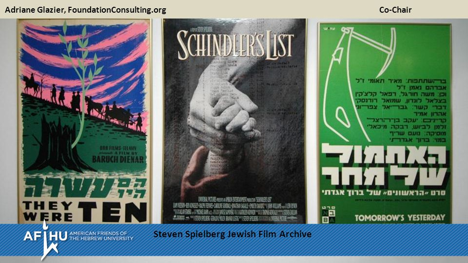 Adriane Glazier, FoundationConsulting.org Co-Chair Steven Spielberg Jewish Film Archive
