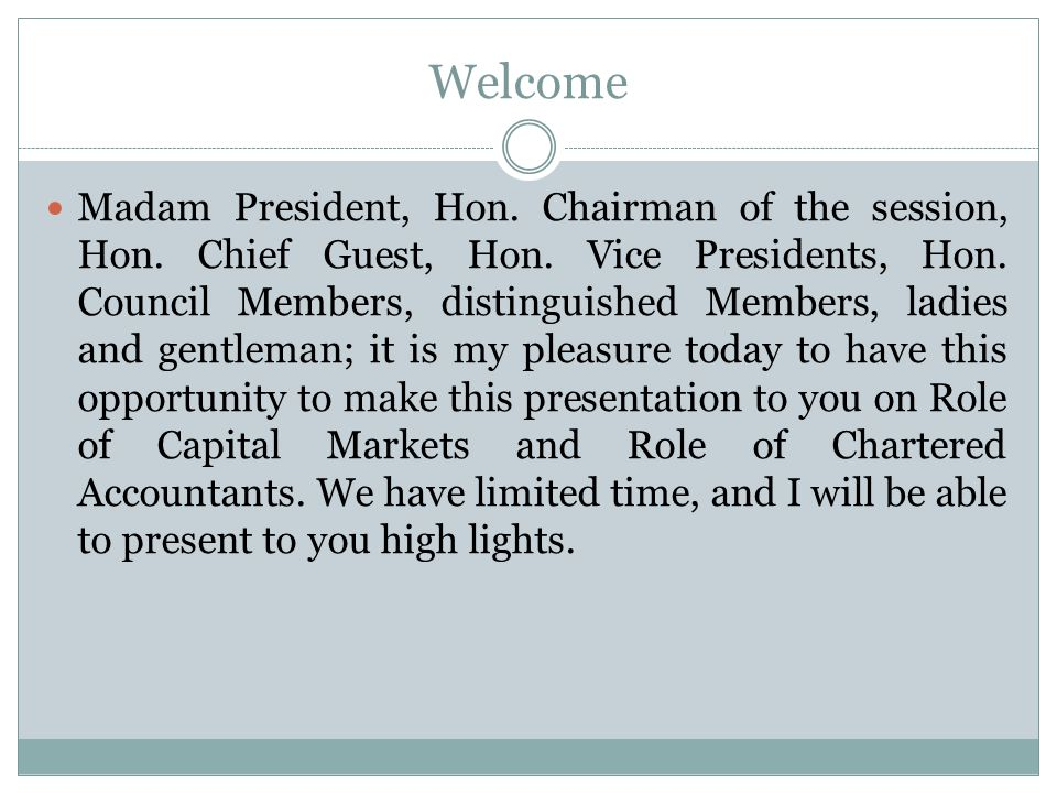 Welcome Madam President, Hon.Chairman of the session, Hon.