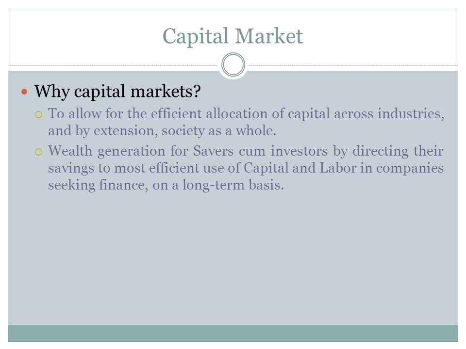 Capital Market Why capital markets.