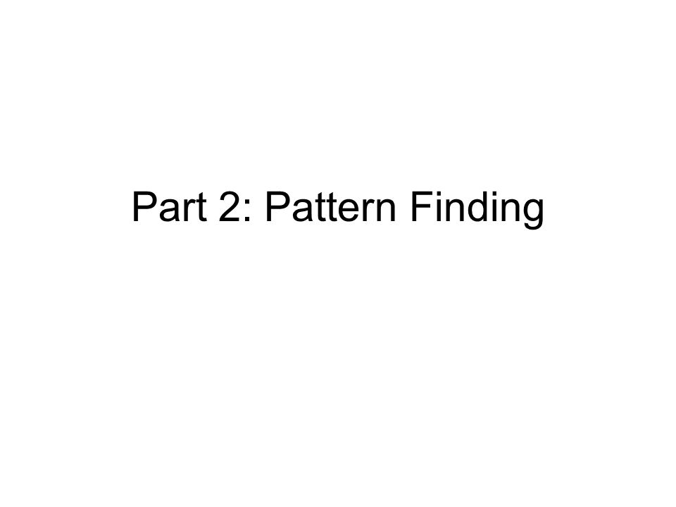 Part 2: Pattern Finding