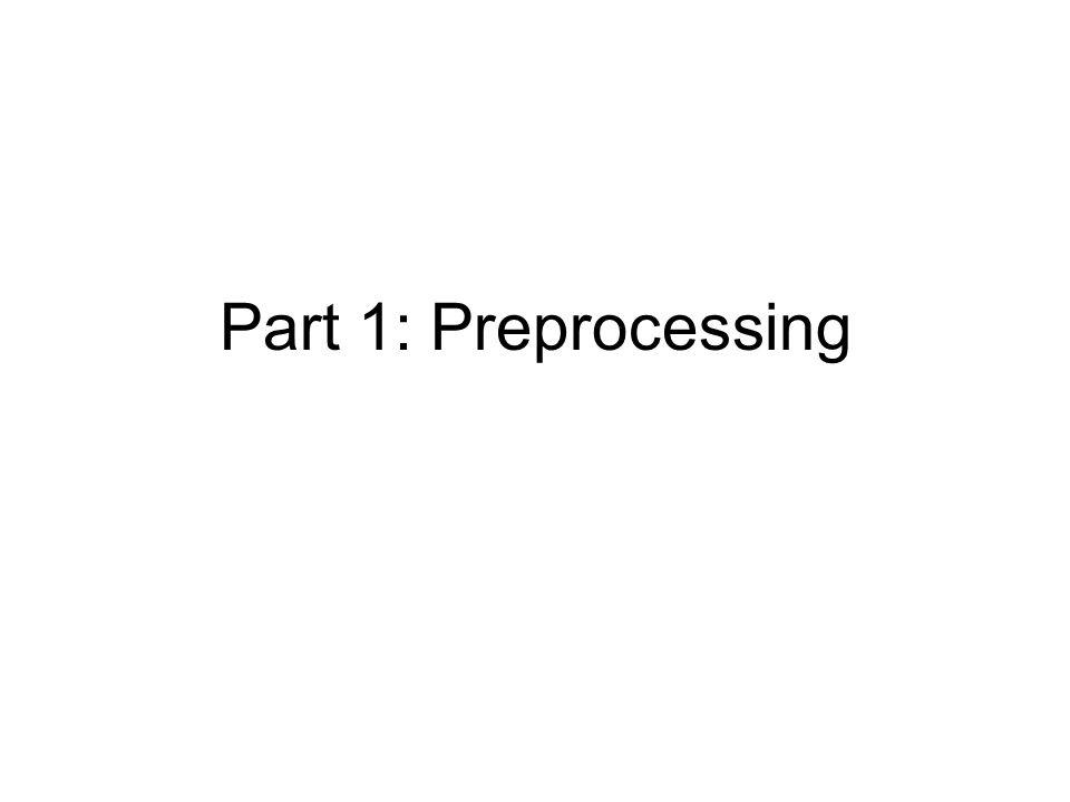 Part 1: Preprocessing