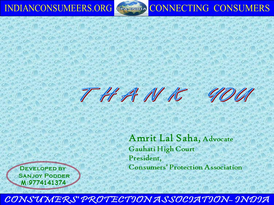 Amrit Lal Saha, Advocate Gauhati High Court President, Consumers' Protection Association Developed by Sanjoy Podder M:9774141374