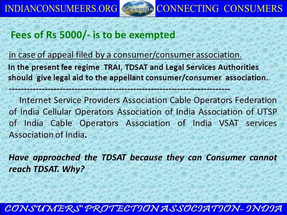 Fees of Rs 5000/- is to be exempted in case of appeal filed by a consumer/consumer association.