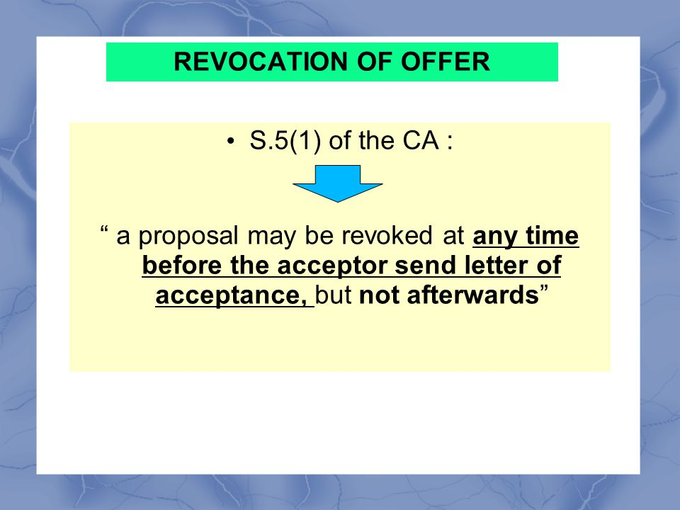 Communication of Acceptance Illustration (b) of s4 stated : – B accepts A's proposal by a letter sent by post.