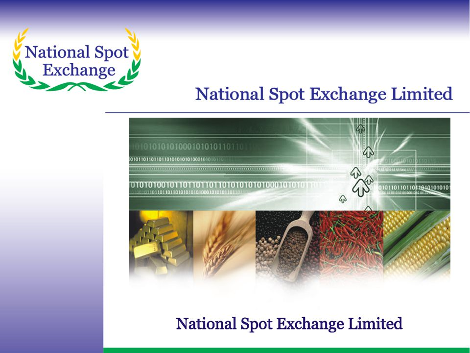 www.nationalspotexchange.com The End Users can buy directly at competitive price Operational comfort.