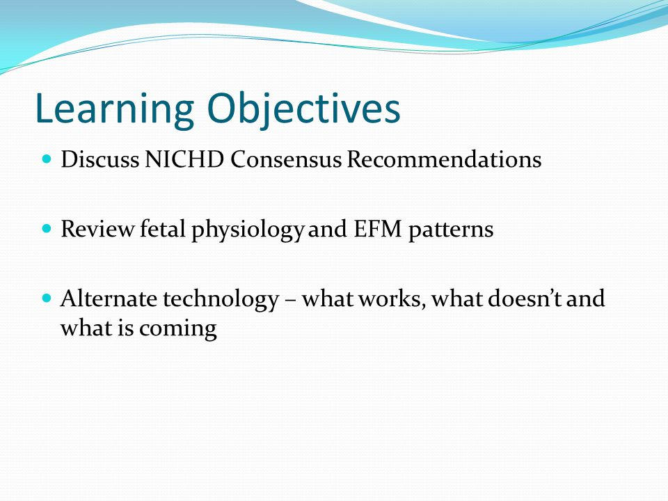 NICHD 2008 - Pros Simple Better than 1998 More widely adopted ACOG buy-in