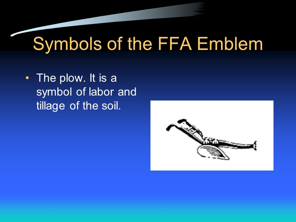 Symbols of the FFA Emblem The rising sun. It symbolizes progress in agriculture and the confidence that FFA members have in the future.