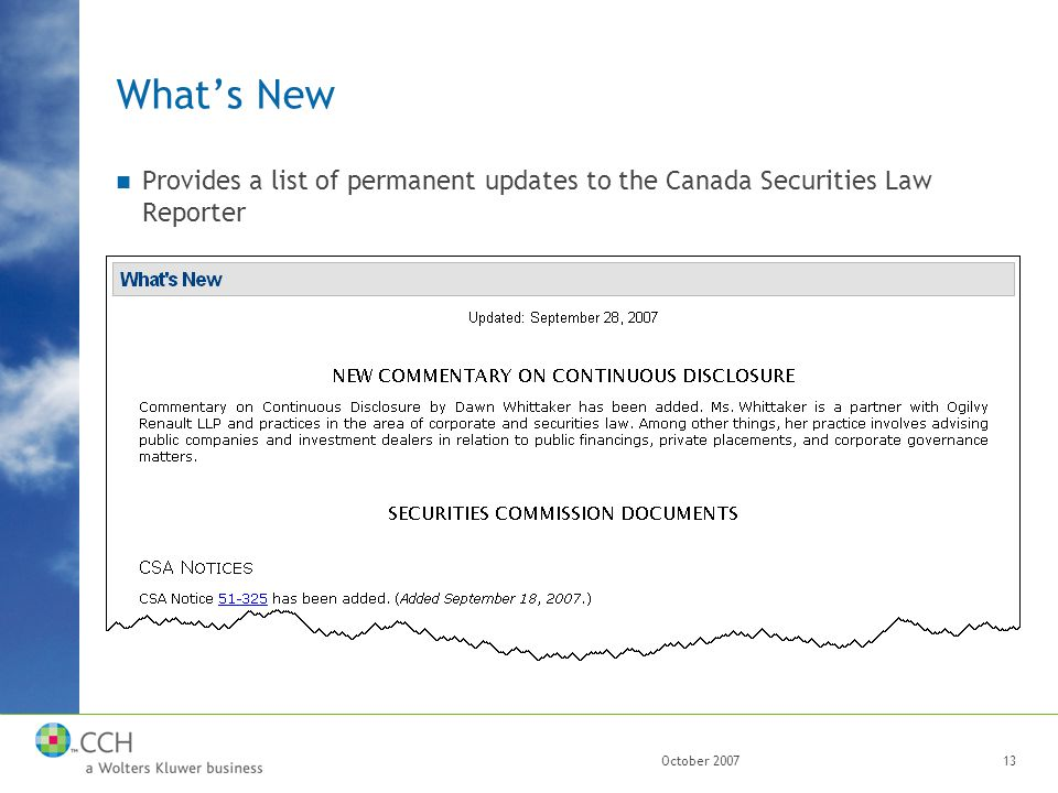 October 200713 What's New Provides a list of permanent updates to the Canada Securities Law Reporter