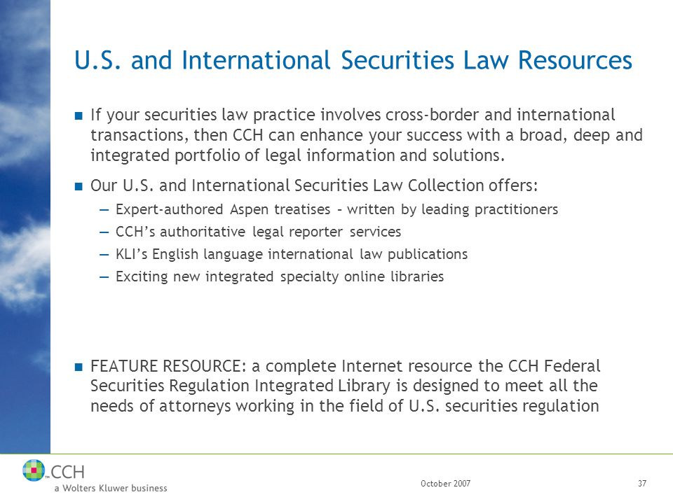 October 200737 U.S. and International Securities Law Resources If your securities law practice involves cross-border and international transactions, t