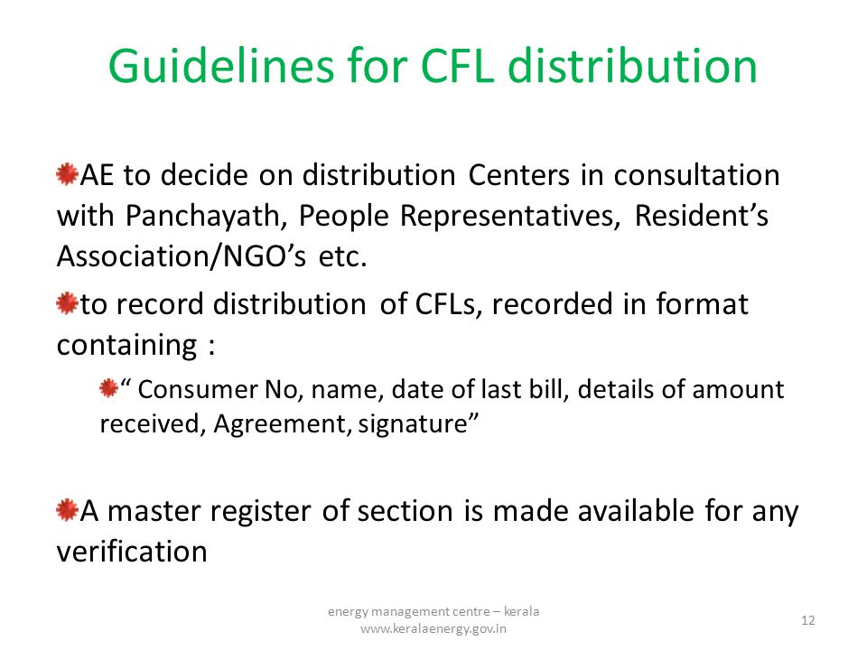 Guidelines for CFL distribution AE to decide on distribution Centers in consultation with Panchayath, People Representatives, Resident's Association/N