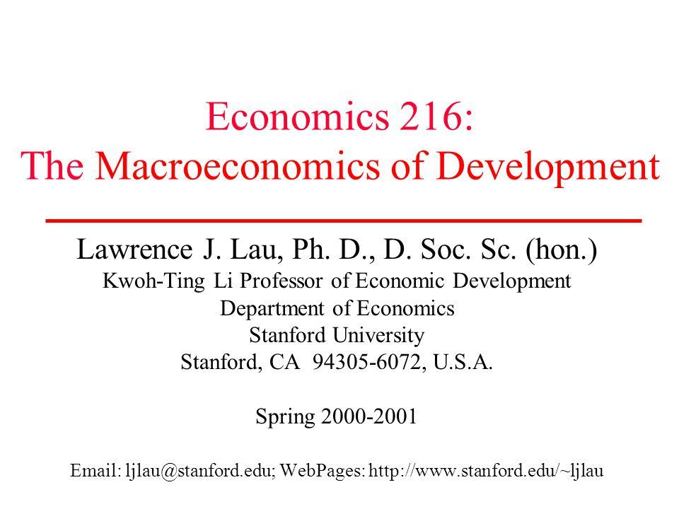 Economics 216: The Macroeconomics of Development Lawrence J.