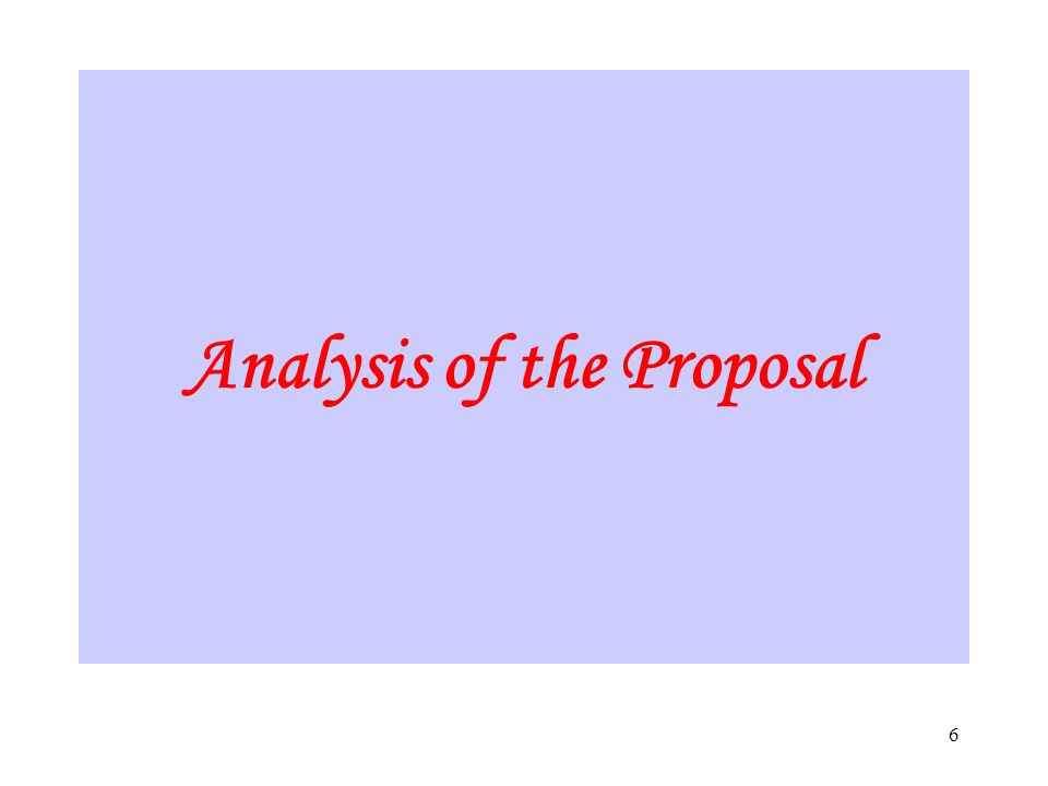6 Analysis of the Proposal
