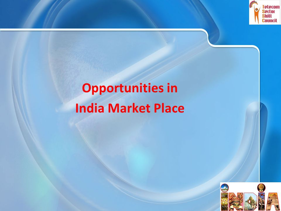 Opportunities in India Market Place 27