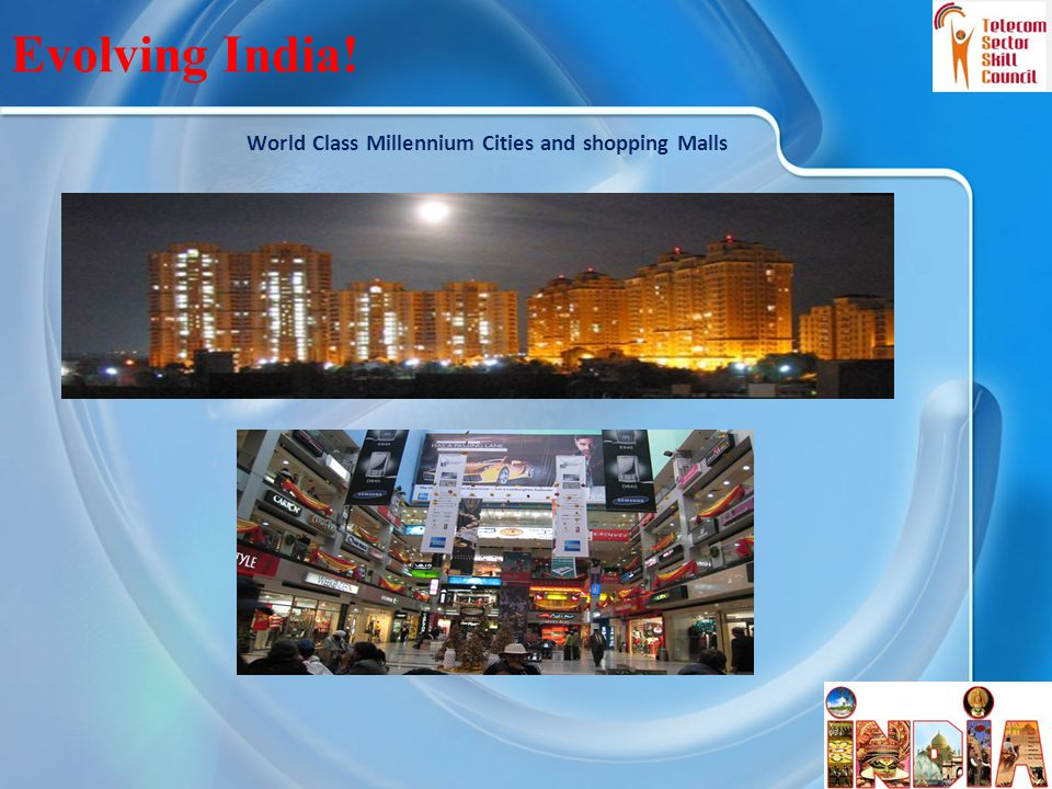 World Class Millennium Cities and shopping Malls 6 Evolving India!