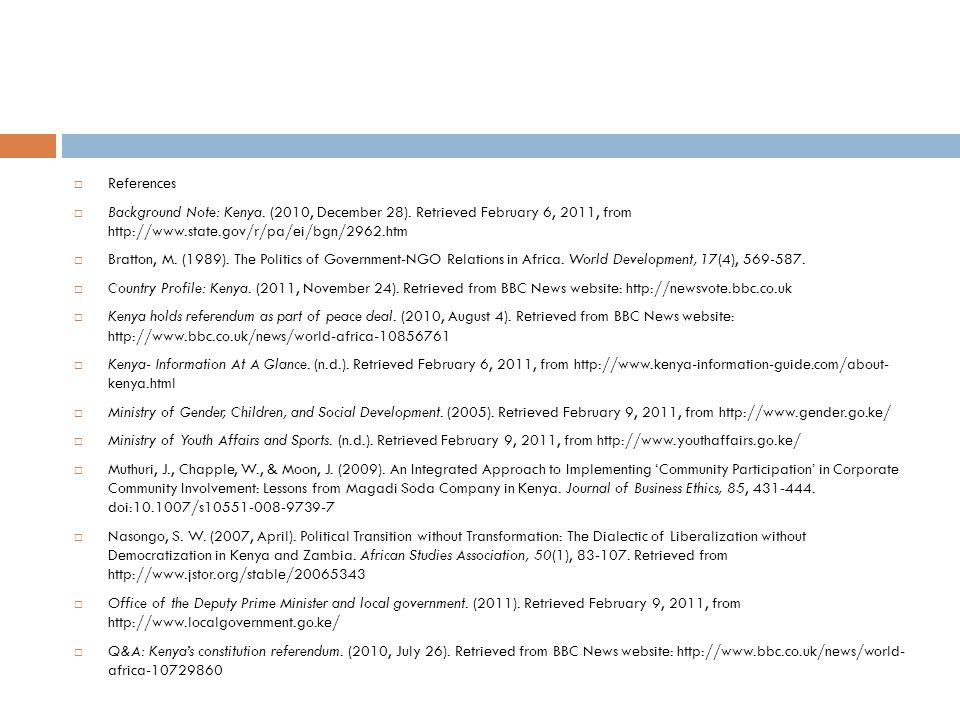  References  Background Note: Kenya. (2010, December 28).