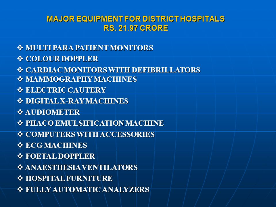 MAJOR EQUIPMENT FOR DISTRICT HOSPITALS RS.