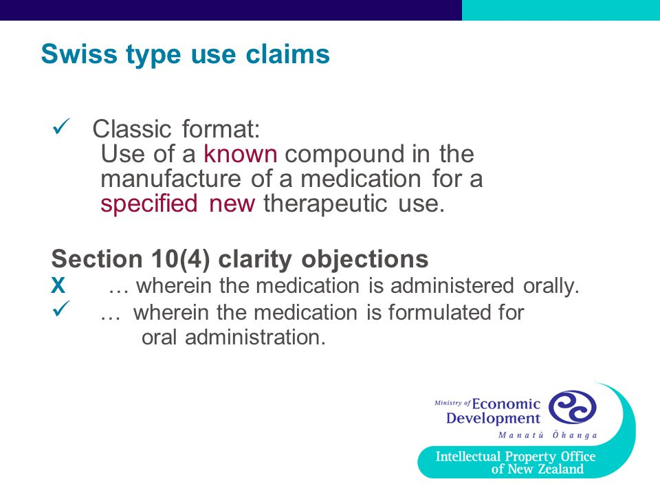 Swiss type use claims Classic format: Use of a known compound in the manufacture of a medication for a specified new therapeutic use.