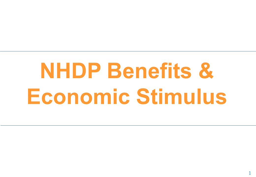 1 1 NHDP Benefits & Economic Stimulus