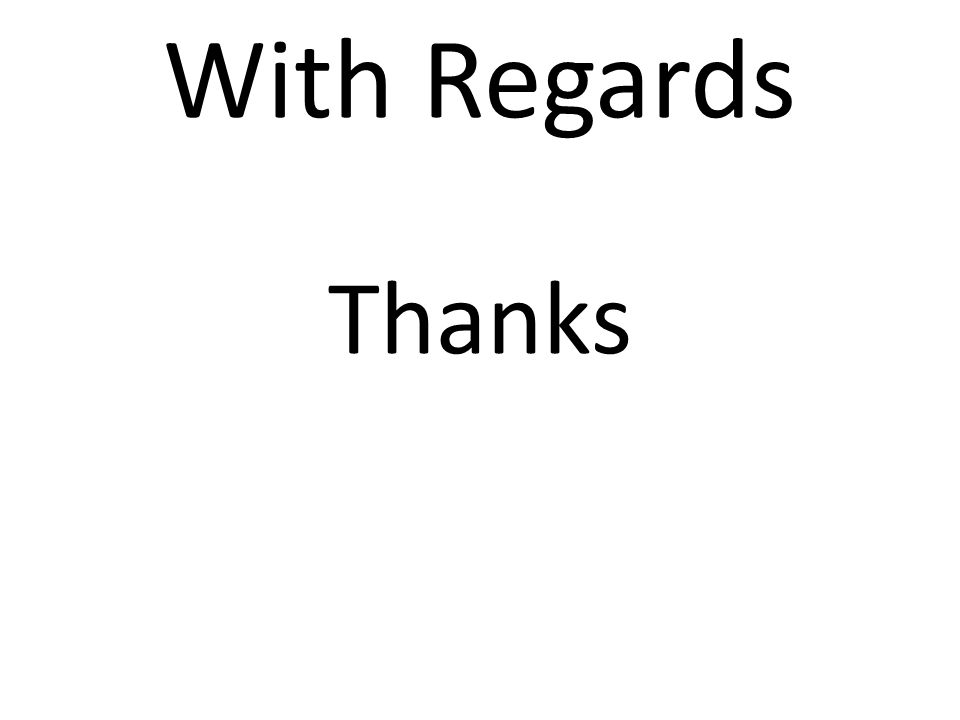 With Regards Thanks