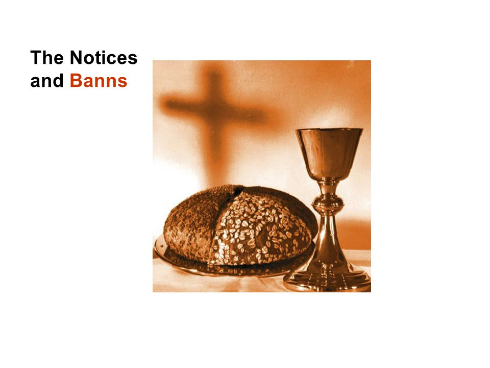 The Notices and Banns