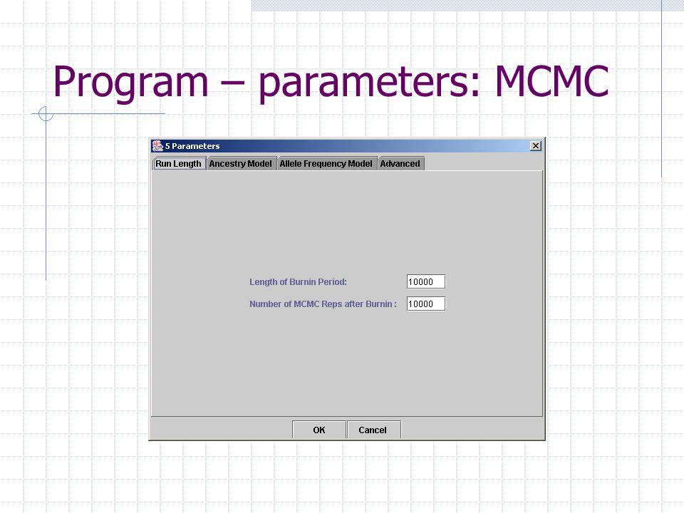 Program – parameters: MCMC
