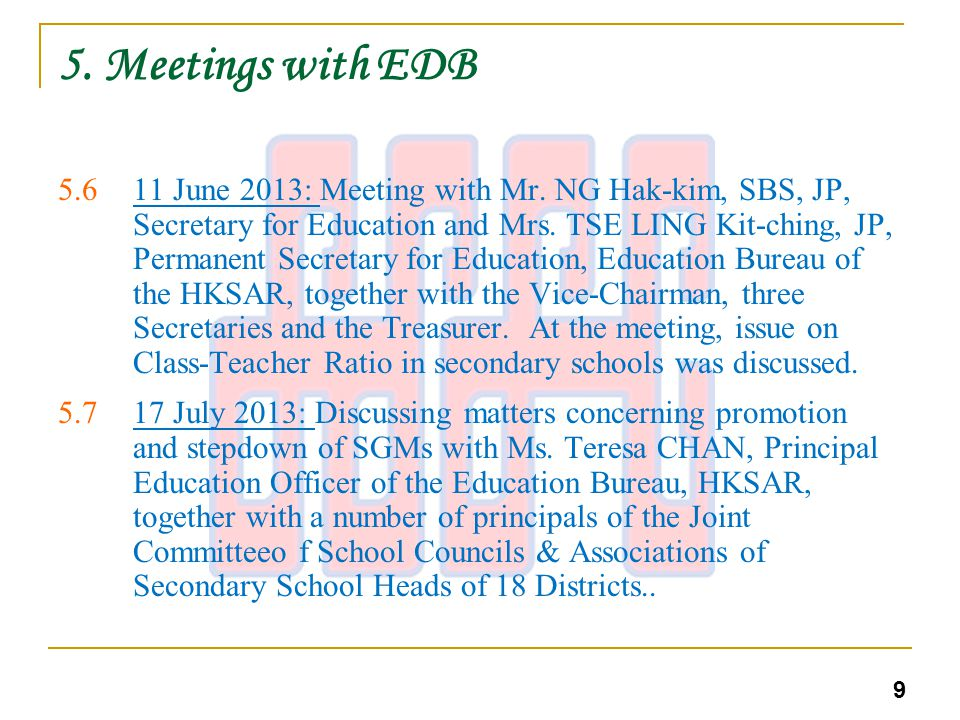 5.Meetings with EDB 5.820 August 2013: Luncheon meeting invited by Mrs.