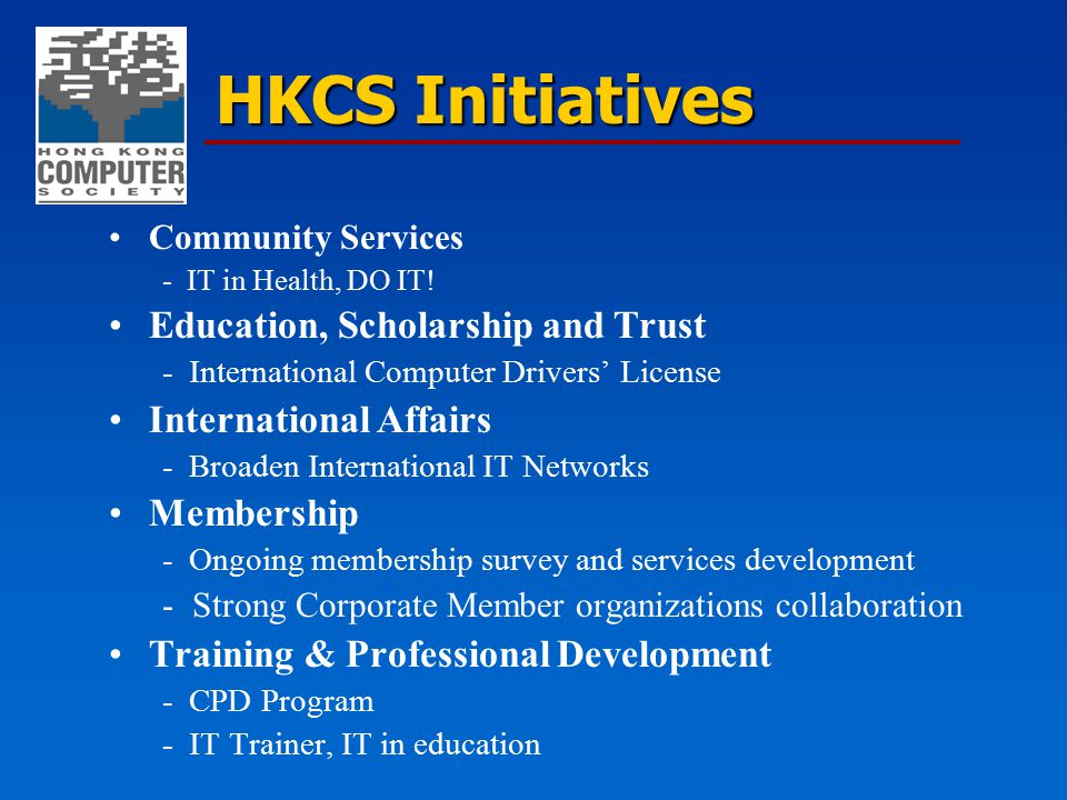 HKCS Initiatives Community Services - IT in Health, DO IT! Education, Scholarship and Trust - International Computer Drivers' License International Af