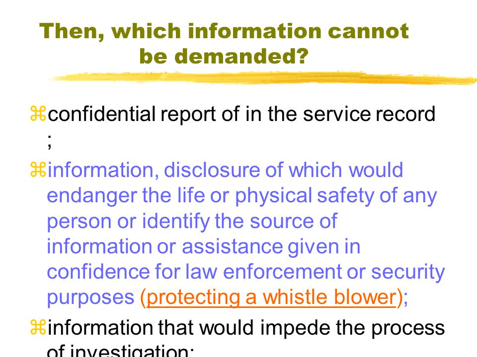 Then, which information cannot be demanded.