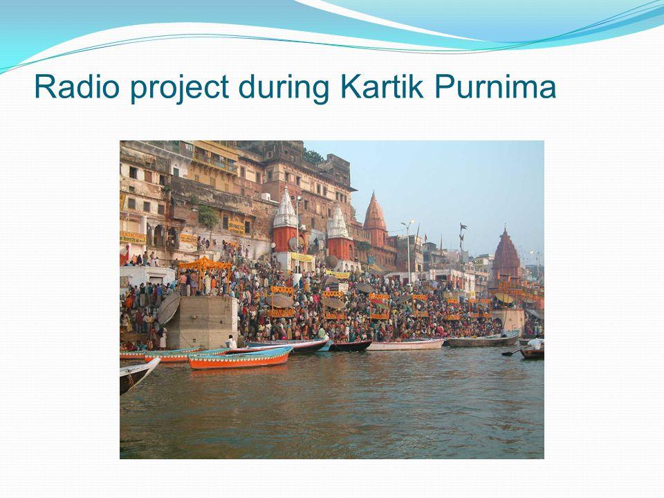 Radio project during Kartik Purnima