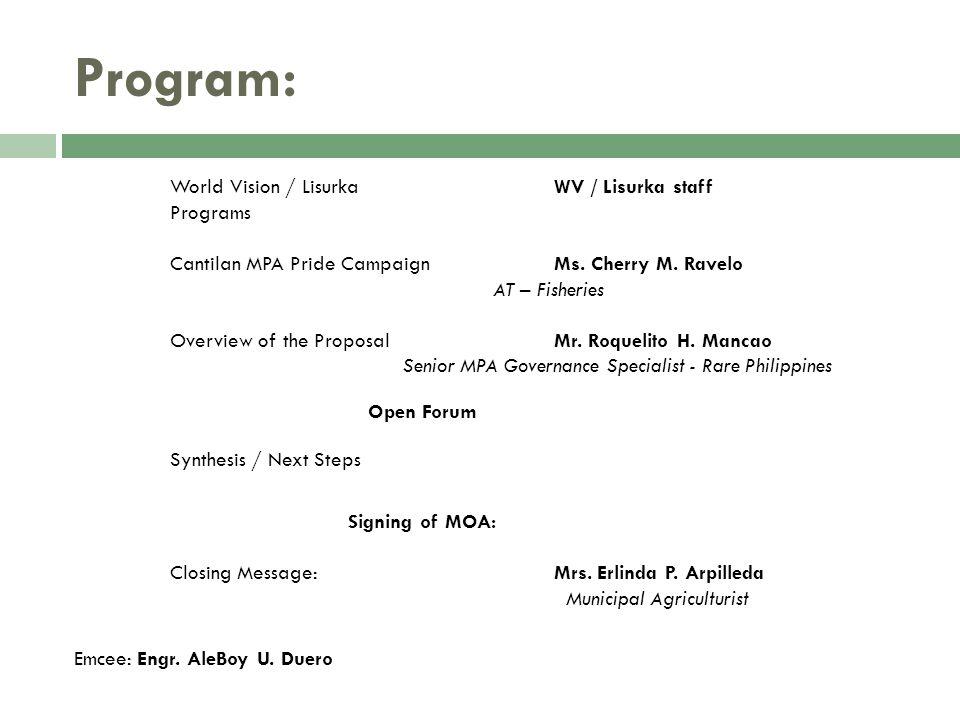 Program: World Vision / Lisurka WV / Lisurka staff Programs Cantilan MPA Pride Campaign Ms.