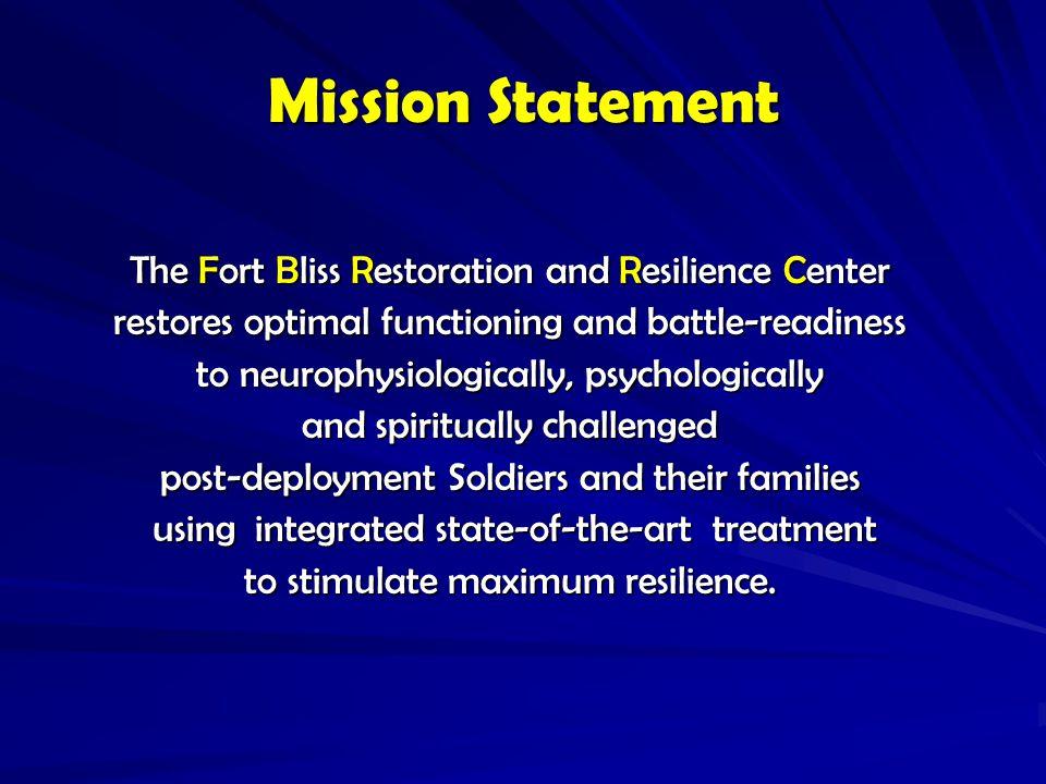 THE FORT BLISS RESTORATION & RESILIENCE CENTER