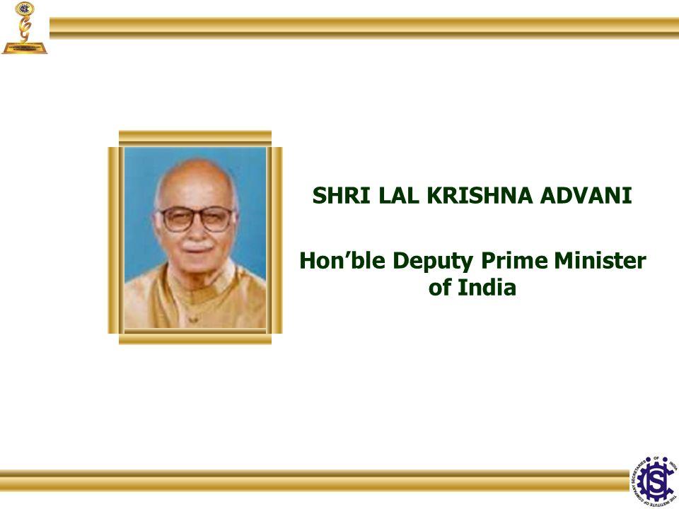 SHRI LAL KRISHNA ADVANI Hon'ble Deputy Prime Minister of India