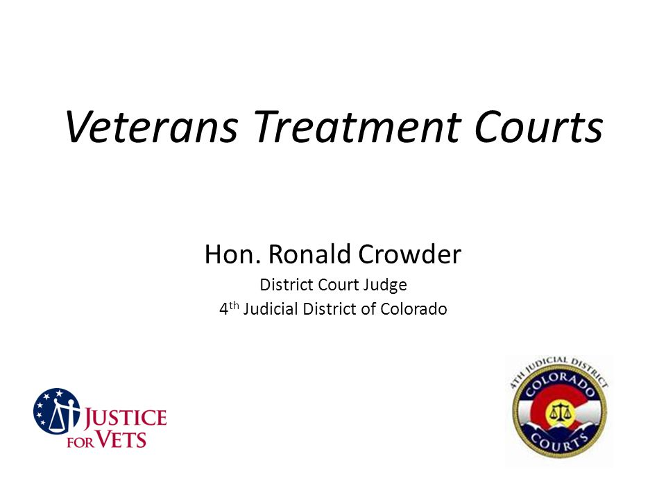 Veterans Treatment Courts Hon.