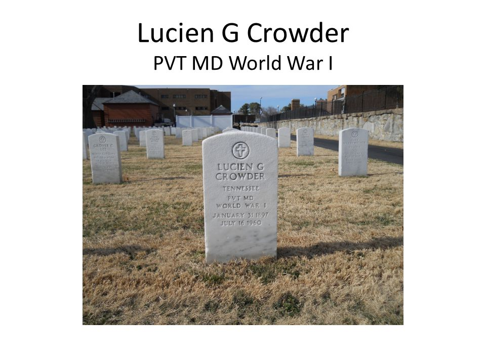 Lucien G Crowder PVT MD World War I