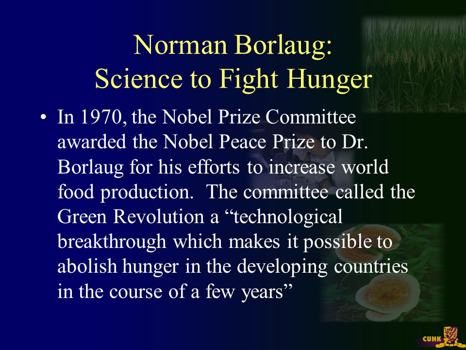 Norman Borlaug: Science to Stop Hunger