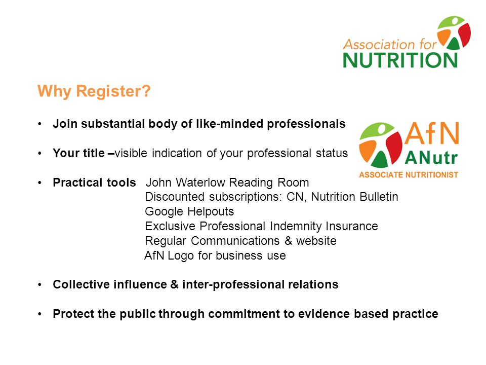 Types of Registration Associate Nutritionist ANutr Associate Nutritionists demonstrate knowledge and understanding of the five core competencies for registration.