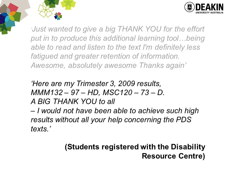 ' Just wanted to give a big THANK YOU for the effort put in to produce this additional learning tool…being able to read and listen to the text I m definitely less fatigued and greater retention of information.