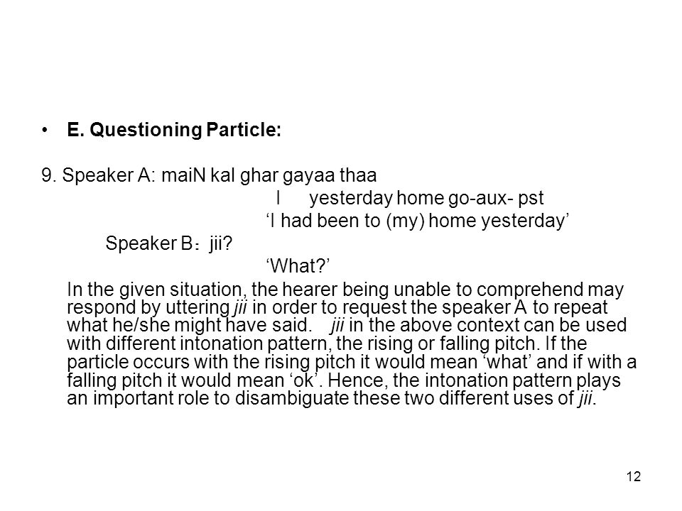 12 E.Questioning Particle: 9.
