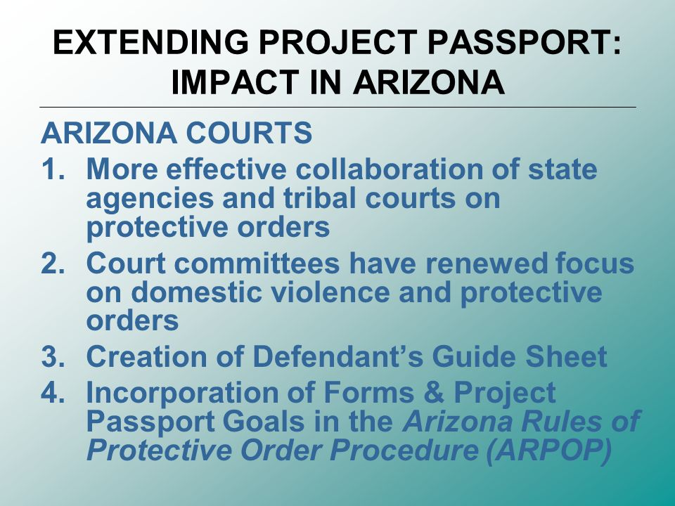 EXTENDING PROJECT PASSPORT: IMPACT IN ARIZONA