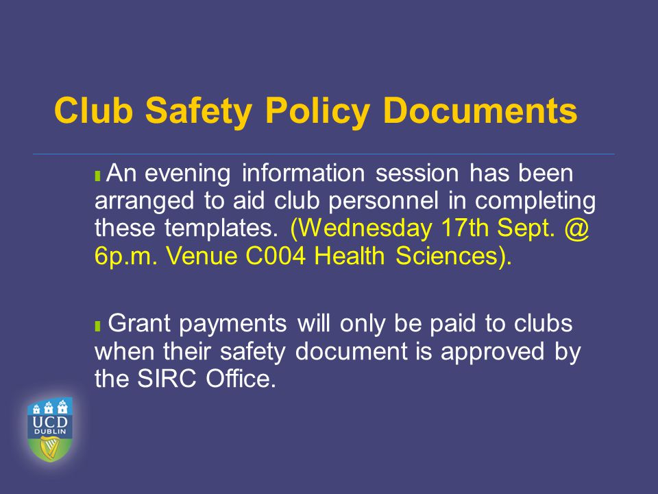 ❚ An evening information session has been arranged to aid club personnel in completing these templates.