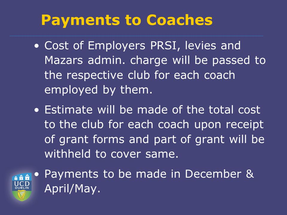 Payments to Coaches Cost of Employers PRSI, levies and Mazars admin.