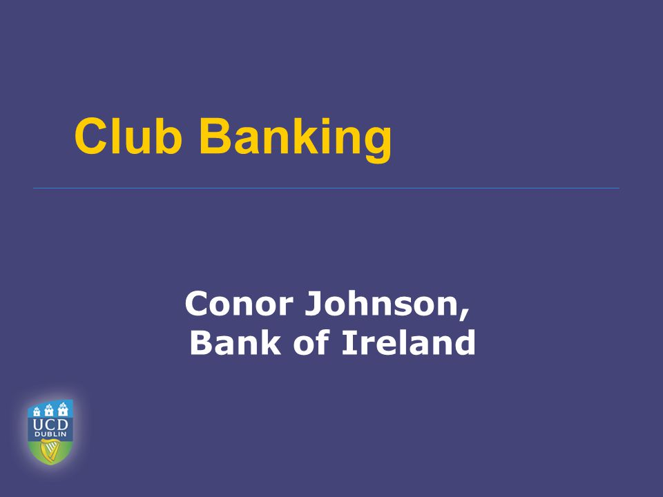 Club Banking Conor Johnson, Bank of Ireland