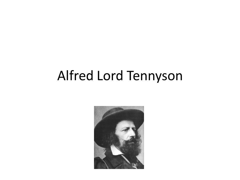 Alfred Lord Tennyson 1909-1892