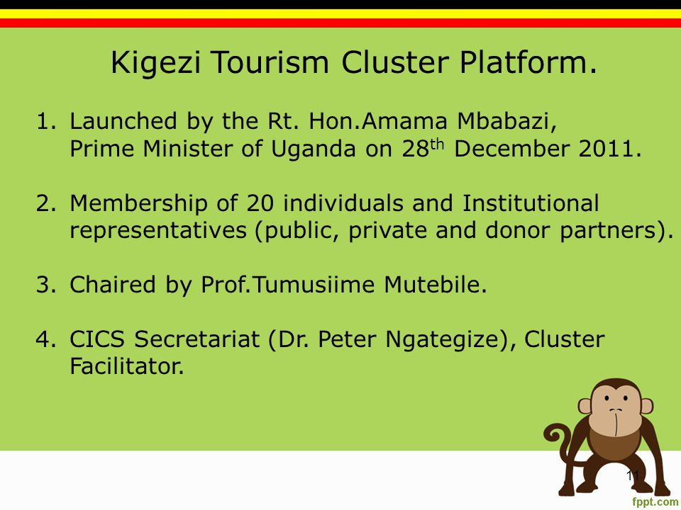 Kigezi Tourism Cluster Platform. 1.Launched by the Rt.