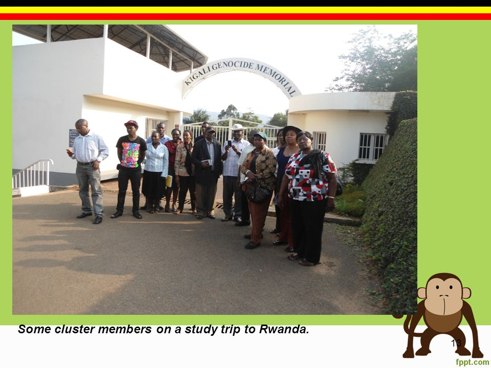 13 Some cluster members on a study trip to Rwanda.