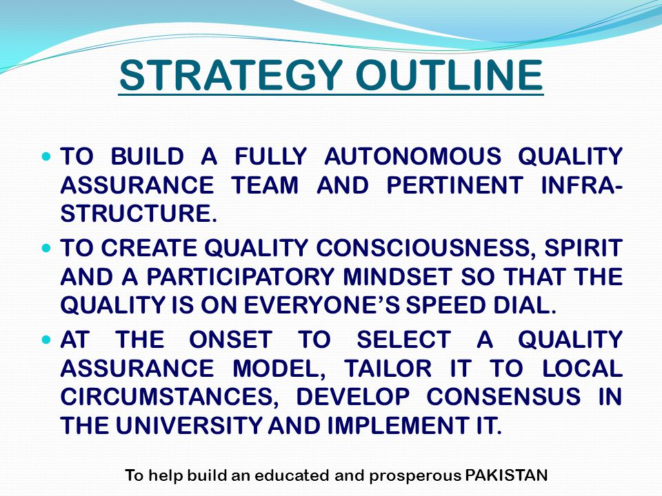 STRATEGY OUTLINE TO BUILD A FULLY AUTONOMOUS QUALITY ASSURANCE TEAM AND PERTINENT INFRA- STRUCTURE.