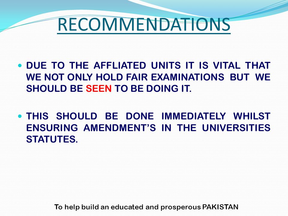 DUE TO THE AFFLIATED UNITS IT IS VITAL THAT WE NOT ONLY HOLD FAIR EXAMINATIONS BUT WE SHOULD BE SEEN TO BE DOING IT.