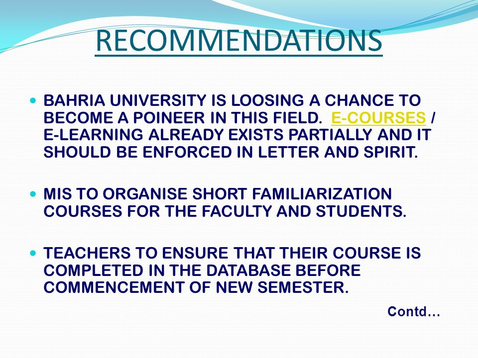 BAHRIA UNIVERSITY IS LOOSING A CHANCE TO BECOME A POINEER IN THIS FIELD.