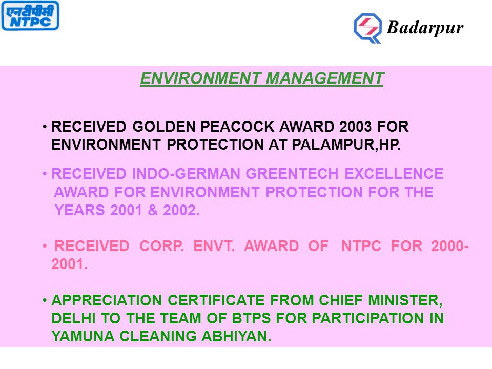 ENVIRONMENT MANAGEMENT RECEIVED GOLDEN PEACOCK AWARD 2003 FOR ENVIRONMENT PROTECTION AT PALAMPUR,HP.